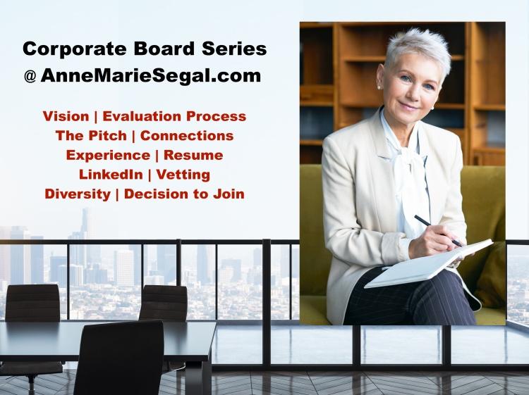 Corporate Board Series @ AnneMarieSegal.com