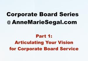 Corporate Board Service: Part 1