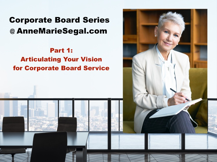 Corporate Board Series, Part 1 - Vision - AnneMarieSegal.com.jpg