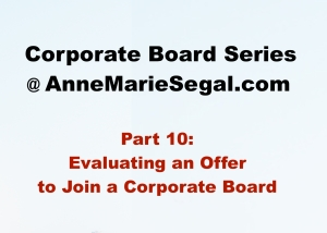 Corporate Board Service: Part 10