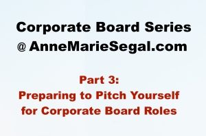 Corporate Board Service: Part 3