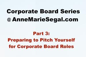Corporate Board Service: Part 3