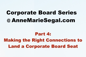 Corporate Board Service: Part 4