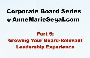 Corporate Board Service: Part 5