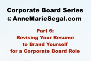Corporate Board Service: Part 6