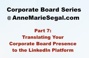 Corporate Board Service: Part 7