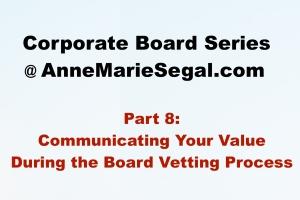 Corporate Board Service: Part 8