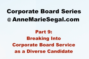 Corporate Board Service: Part 7