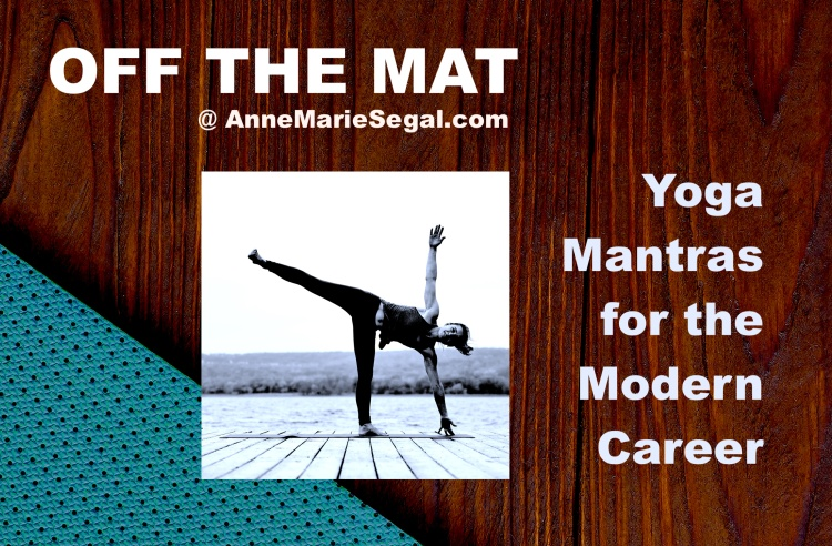 Yoga Mantras for the Modern Career